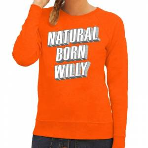 Bellatio Decorations Oranje Natural born Willy sweater voor dames