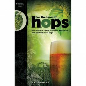 Brewers Association For the love of hops - Stan Hieronymus