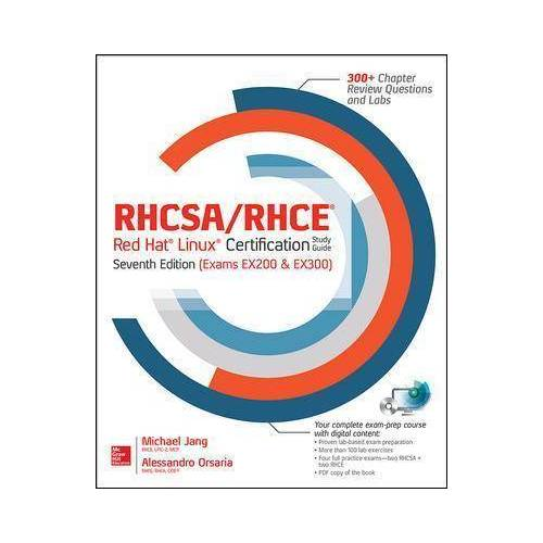 RHCSA/RHCE Red Hat Linux Certification Study Guide, by Michael Jang