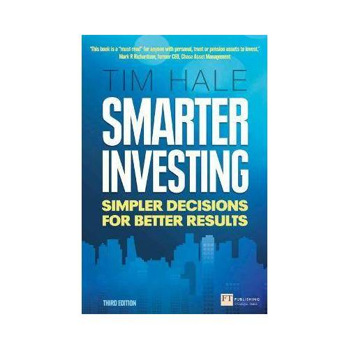 Smarter Investing 3rd edn by Tim Hale