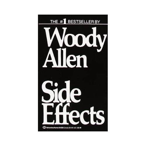 Side Effects by Woody Allen