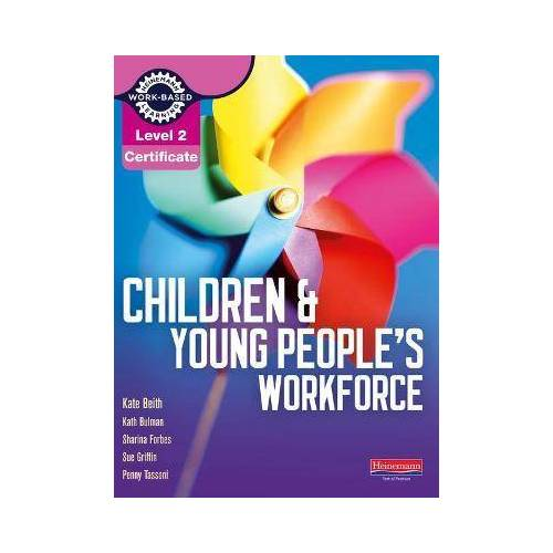 Level 2 Certificate Children and Young People's by Penny Tassoni