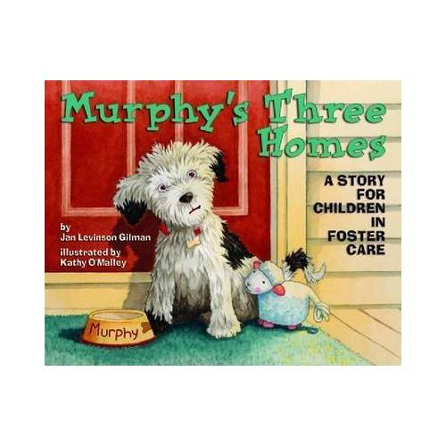 Murphy's Three Homes by Jan Levinson