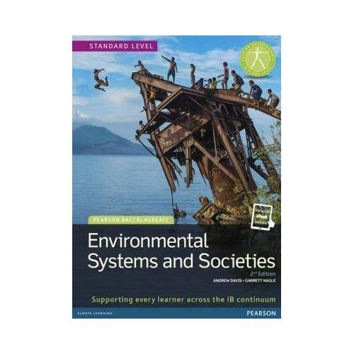 Pearson Baccalaureate: Environmental Systems and by Andrew Davis