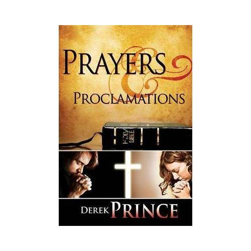 Prayers and Proclamations by Prince Derrick