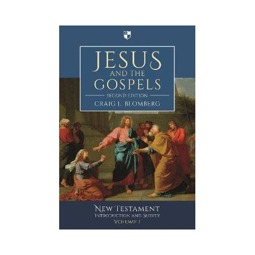 Jesus and the Gospels by Craig Blomberg