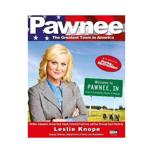 Pawnee by Leslie Knope