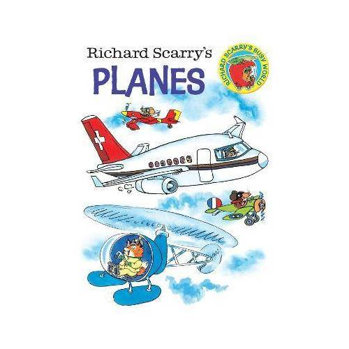 Richard Scarry's Planes by Richard Scarry