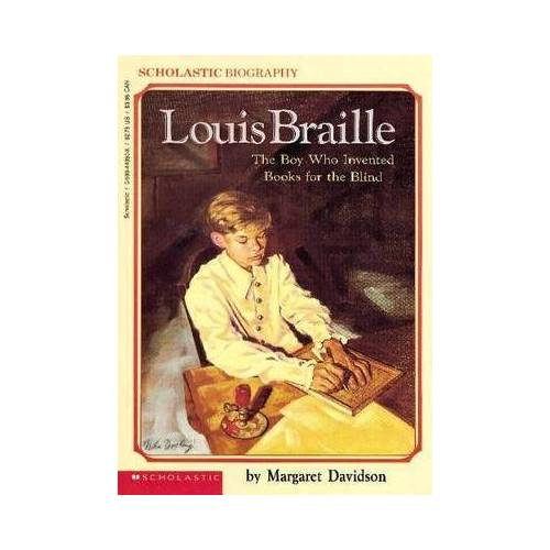 Louis Braille by Margaret Davidson