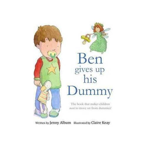 Ben Gives Up His Dummy by Jenny Album
