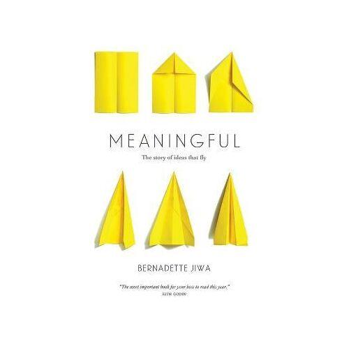 Meaningful by Bernadette Jiwa