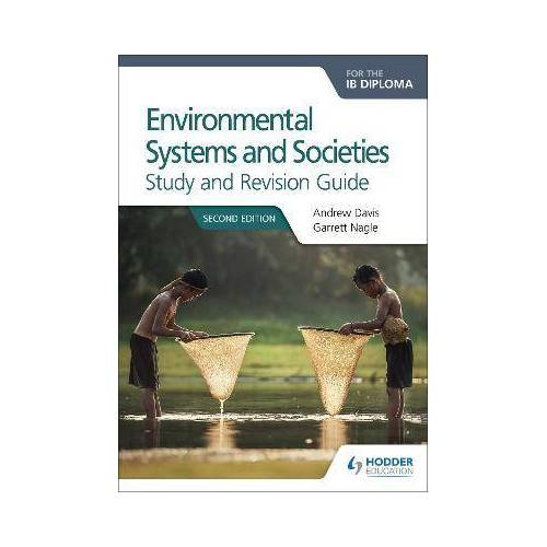 Environmental Systems and Societies for the IB Diploma by Andrew Davis
