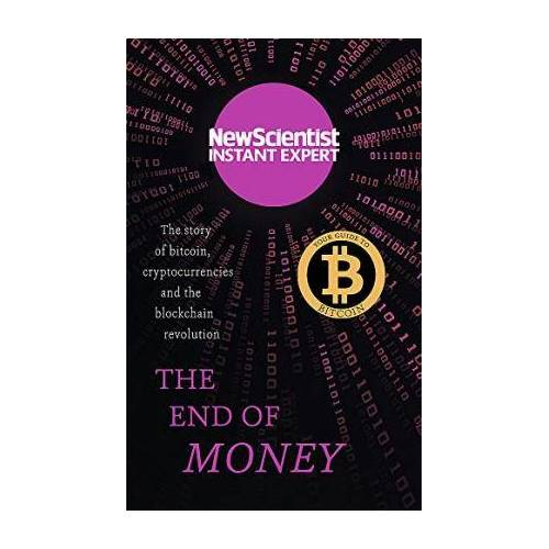 The End of Money by New Scientist