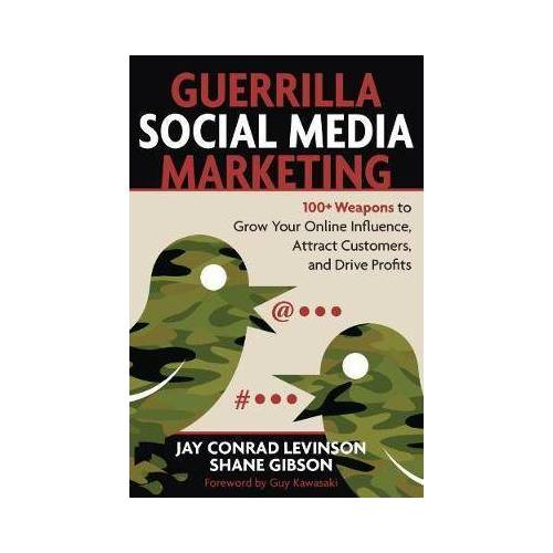 Guerrilla Marketing for Social Media: 100+ by Jay Conrad Levinson