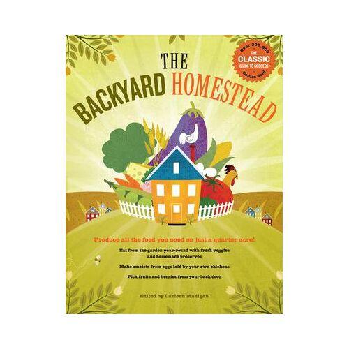 Backyard Homestead by Carleen Madigan