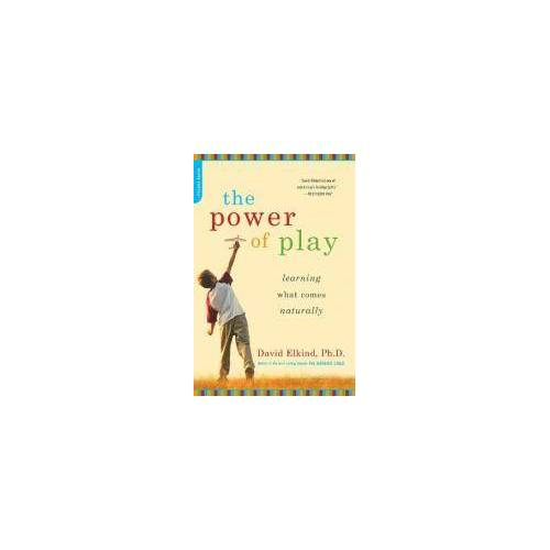 The Power of Play by David Elkind