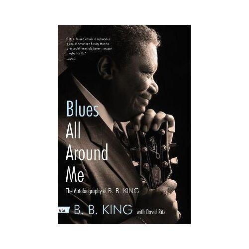Blues All Around Me by B B King