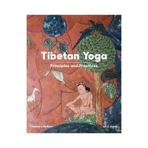 Tibetan Yoga by Ian A Baker