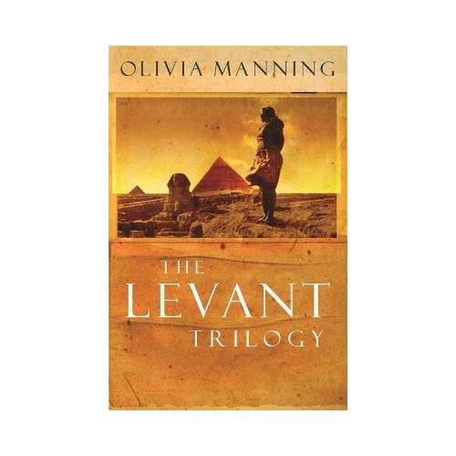 The Levant Trilogy by Olivia Manning