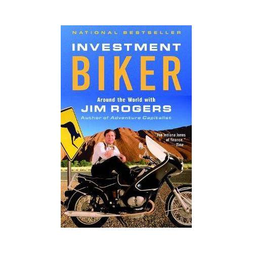 Investment Biker by Jim Rogers