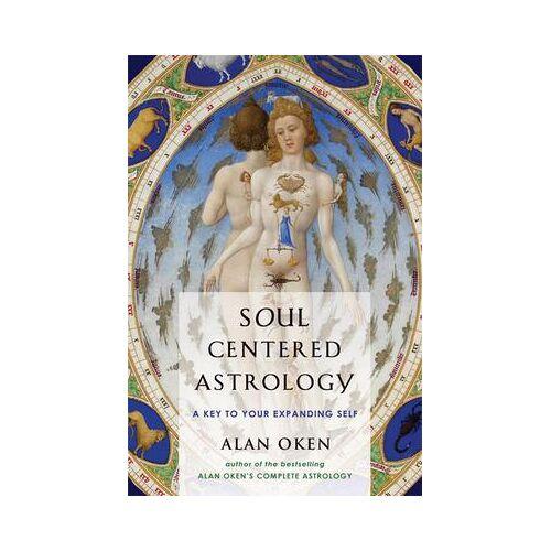 Soul-Centered Astrology by Alan Oken