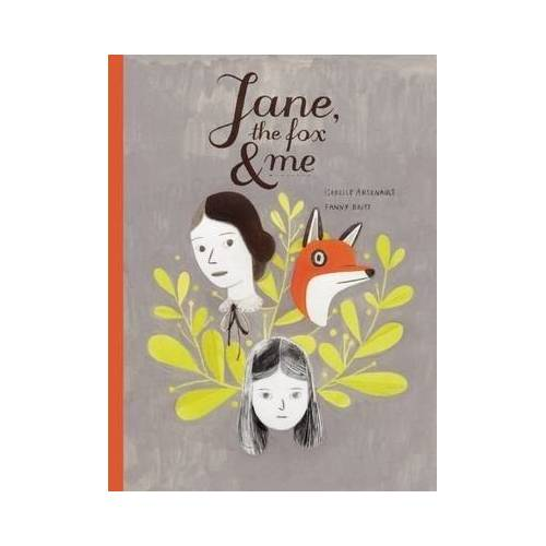 Jane, the Fox & Me by Fanny Britt