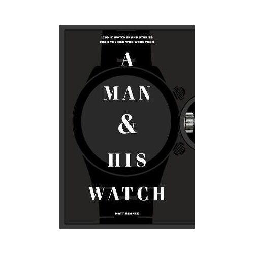 A Man and His Watch by Matthew Hranek