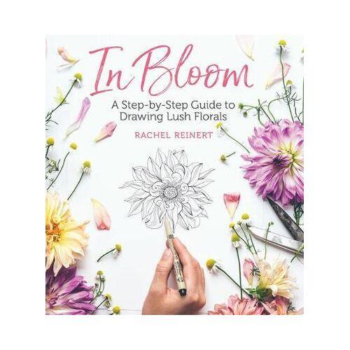 In Bloom by Rachel Reinert