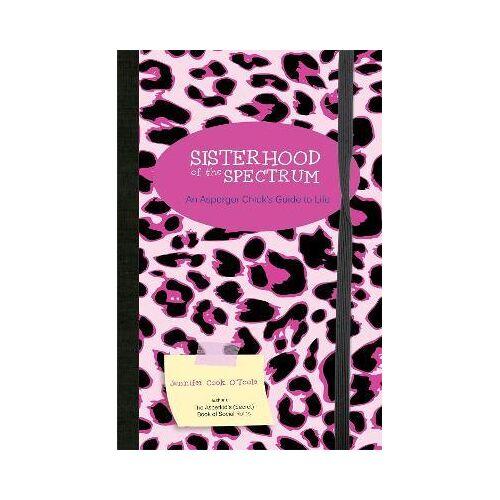 Sisterhood of the Spectrum by Jennifer Cook O'toole