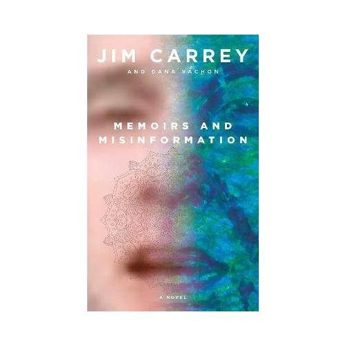 Memoirs and Misinformation by Jim Carrey