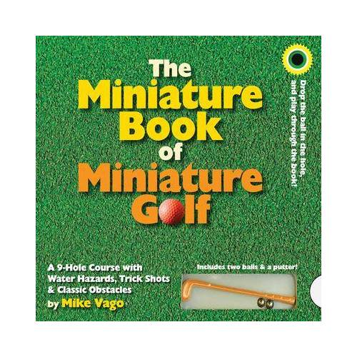 Miniature Book of Miniature Golf by Mike Vago
