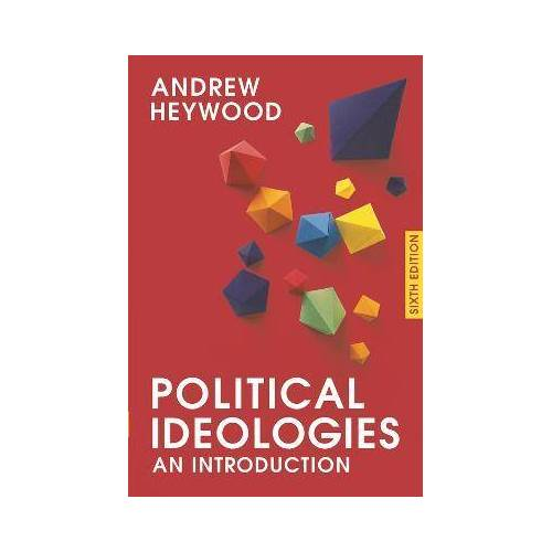Political Ideologies by Andrew Heywood