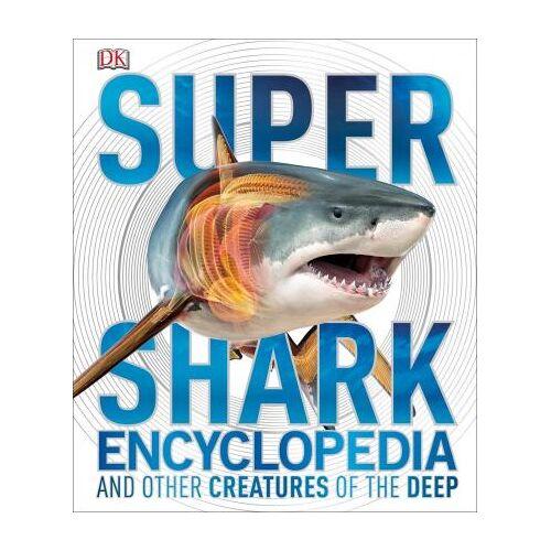 Super Shark Encyclopedia by DK