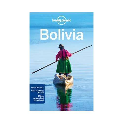 Lonely Planet Bolivia by Lonely Planet
