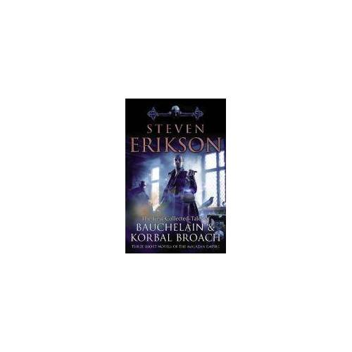 The Tales Of Bauchelain and Korbal Broach, Vol 1 by Steven Erikson