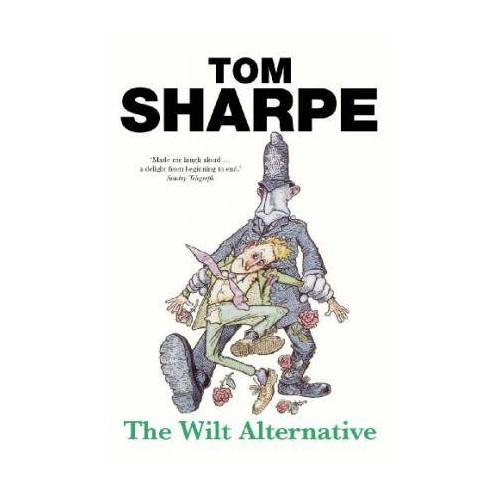 The Wilt Alternative by Tom Sharpe