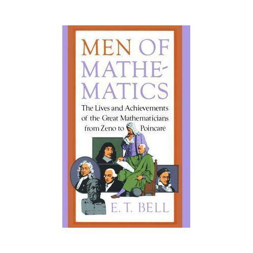 Men of Mathematics by E.T. Bell