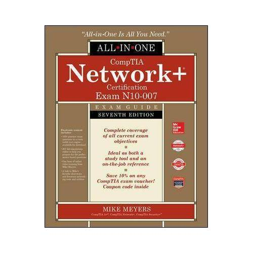 CompTIA Network+ Certification All-in-One Exam Guide, by Mike Meyers