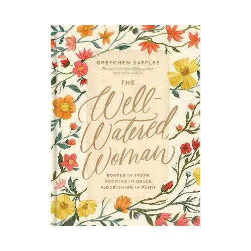 Well-Watered Woman, The by Gretchen Saffles