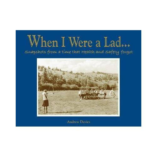 When I Were A Lad... by Andrew T Davies