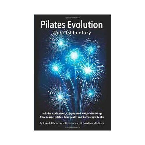 Pilates Evolution by Joseph Hubertus Pilates