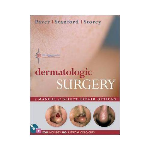 Dermatologic Surgery by Robert Paver