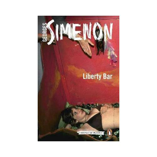 Liberty Bar by Georges Simenon