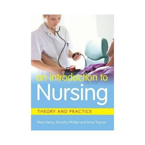 An Introduction to Nursing by Mary Henry