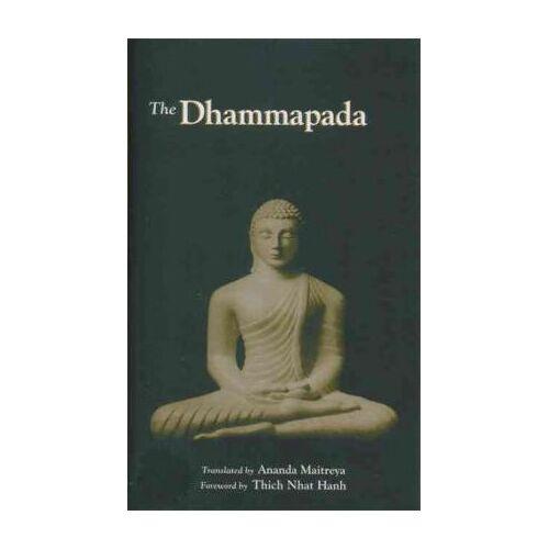 The Dhammapada by Ananda Maitreya