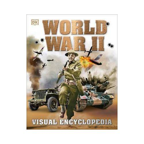 World War II: Visual Encyclopedia by DK