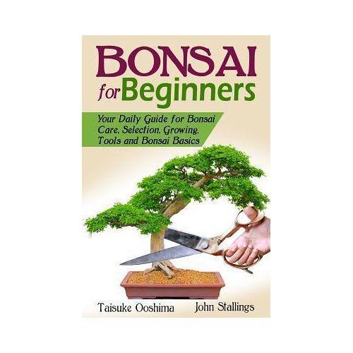 Bonsai for Beginners Book by John Stallings