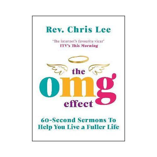The OMG Effect by Rev. Chris Lee