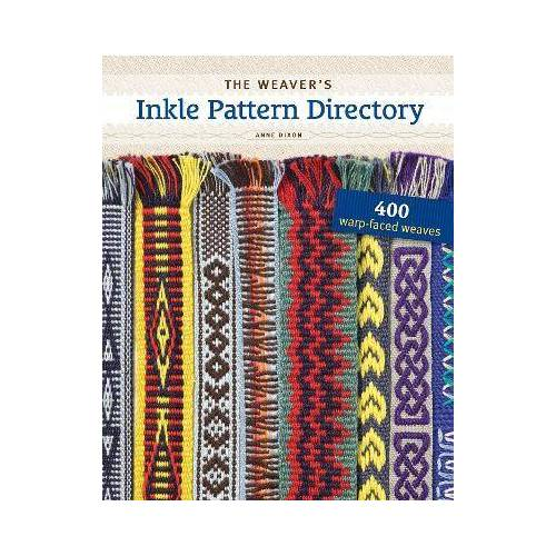 The Weaver's Inkle Pattern Directory by Anne Dixon