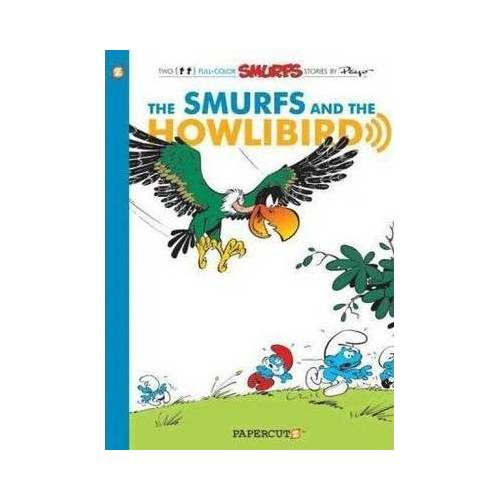 Smurfs #6: The Smurfs and the Howlibird, The by Gos
